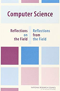 Computer Science: Reflections on the Field, Reflections from the Field 9780309093019