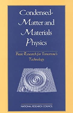Condensed-Matter and Materials Physics: Basic Research for Tomarrow's Technology 9780309063494
