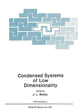 Condensed Systems of Low Dimensionality 9780306438875