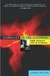Conflict in the Cosmos: Fred Hoyle's Life in Science
