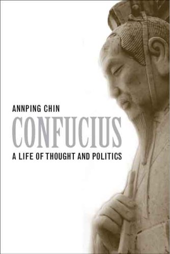 Confucius: A Life of Thought and Politics 9780300151183