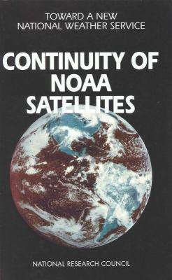 Continuity of Noaa Satellites 9780309056755
