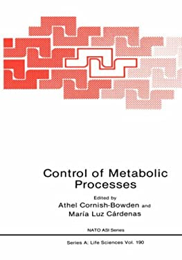 Control of Metabolic Processes 9780306435829