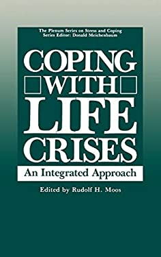 Coping with Life Crises: An Integrated Approach 9780306421334
