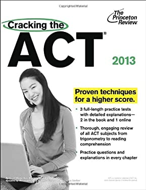 Cracking the ACT, 2013 Edition 9780307945358