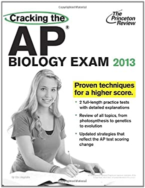 Cracking the AP Biology Exam, 2013 Edition 9780307945082