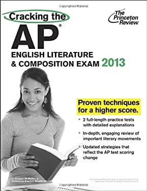 Cracking the AP English Literature & Composition Exam, 2013 Edition 9780307945129