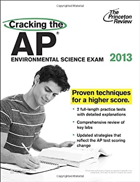 Cracking the AP Environmental Science Exam, 2013 Edition