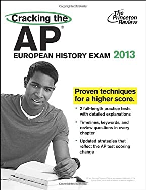 Cracking the AP European History Exam 9780307944894