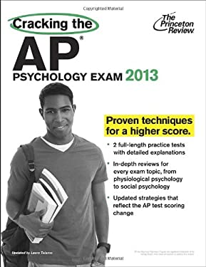 Cracking the AP Psychology Exam, 2013 Edition 9780307945174
