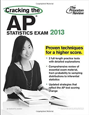 Cracking the AP Statistics Exam, 2013 Edition 9780307945198