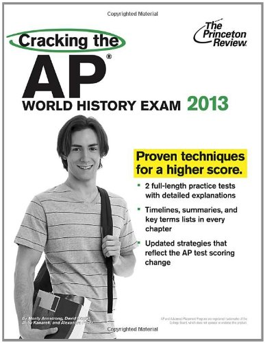 Cracking the AP World History Exam, 2013 Edition 9780307944917
