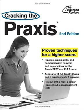 Cracking the Praxis, 2nd Edition 9780307944948