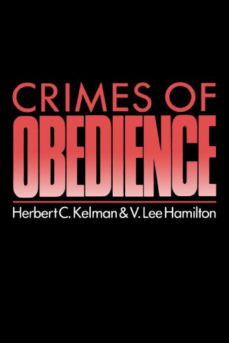 Crimes of Obedience: Toward a Social Psychology of Authority and Responsibility 9780300048131