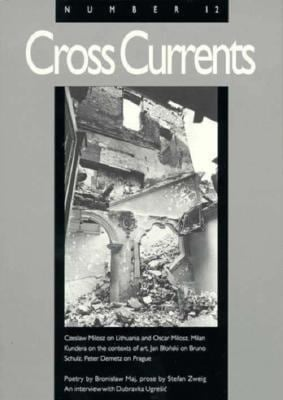 Cross Currents, Number 12: A Yearbook of Central European Culture 9780300058383