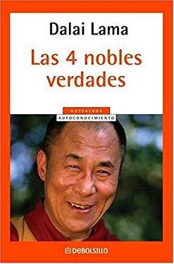 Cuatro Nobles Verdades, Las 9780307348159