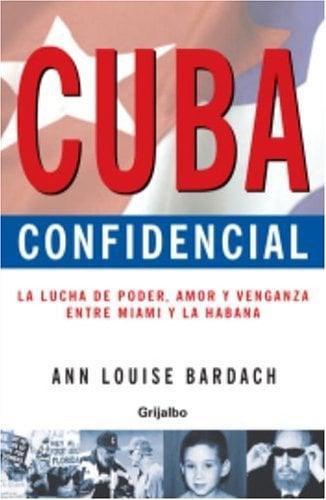 Cuba Confidencial 9780307242891