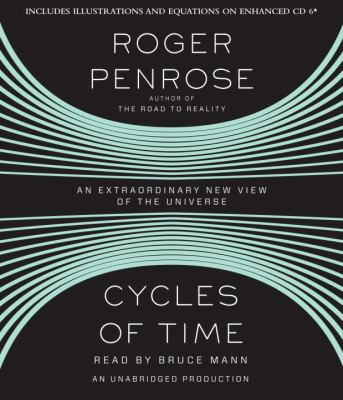 Cycles of Time: An Extraordinary New View of the Universe 9780307933171
