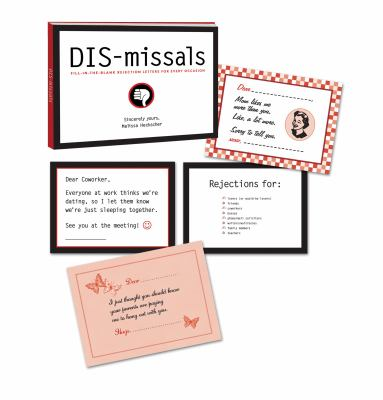 DIS-Missals: 36 Fill-In-The-Blank Rejection Letters for Every Occasion 9780307396129