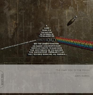 Dark Side of the Moon: The Making of the Pink Floyd Masterpiece 9780306815003