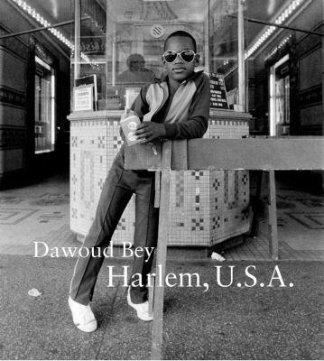Dawoud Bey: Harlem, U.S.A. 9780300181265