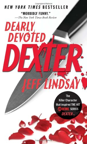Dearly Devoted Dexter 9780307473714