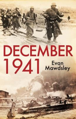 December 1941: Twelve Days That Began a World War 9780300154450