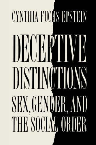 Deceptive Distinctions: Sex, Gender, and the Social Order 9780300046946