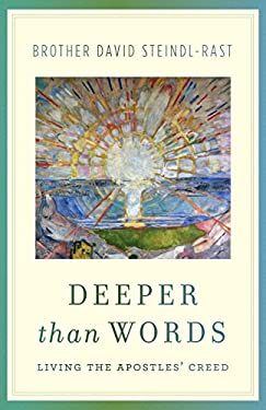 Deeper Than Words: Living the Apostles' Creed 9780307589613