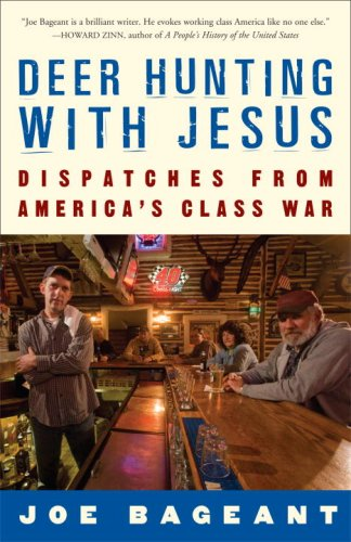 Deer Hunting with Jesus: Dispatches from America's Class War 9780307339379