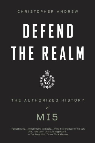 Defend the Realm: The Authorized History of MI5 9780307275813