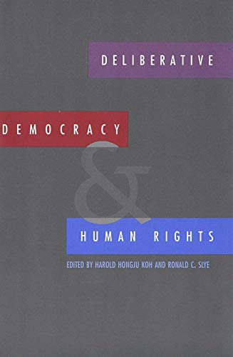 Deliberative Democracy and Human Rights 9780300081671