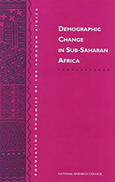 Demographic Change in Sub-Saharan Africa 9780309049429