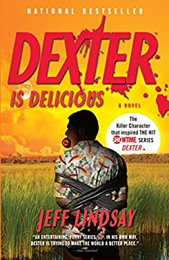 Dexter Is Delicious 9780307474926