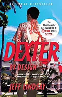 Dexter by Design 9780307276742
