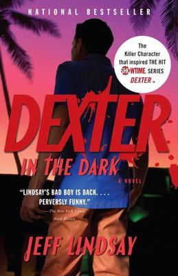 Dexter in the Dark 9780307276735