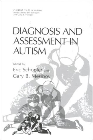 Diagnosis and Assessment in Autism 9780306428890