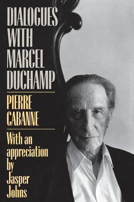 Dialogues with Marcel Duchamp 9780306803031