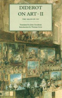 Diderot on Art, Volume II: Salon of 1767 9780300062496