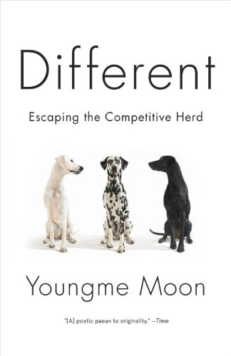 Different: Escaping the Competitive Herd 9780307460868