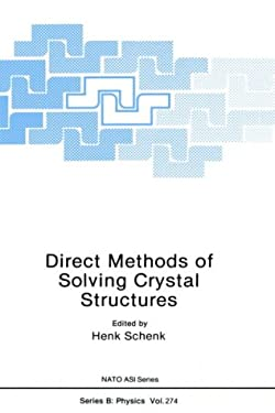 Direct Methods of Solving Crystal Structures 9780306440403