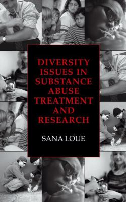 Diversity Issues in Substance Abuse Treatment and Research 9780306477751