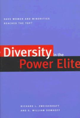 Diversity in the Power Elite: Have Women and Minorities Reached the Top? 9780300072365