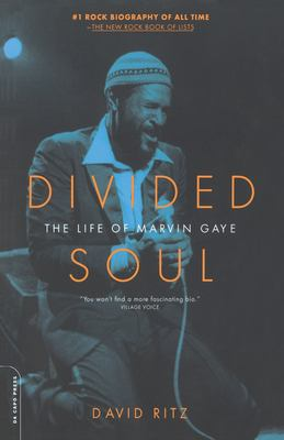 Divided Soul: The Life of Marvin Gaye 9780306811913