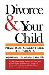 Divorce and Your Child: Practical Suggestions for Parents