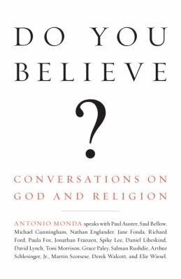 Do You Believe?: Conversations on God and Religion 9780307280589