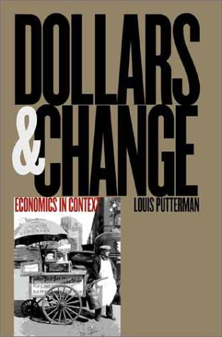 Dollars and Change: Economics in Context 9780300087109