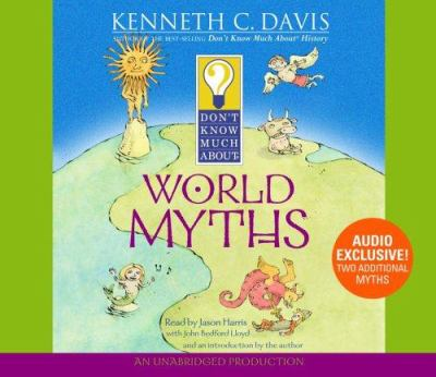Don't Know Much about World Myths 9780307206350