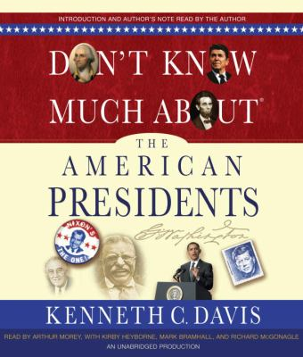 Don't Know Much about the American Presidents 9780307877284