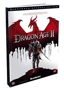 Dragon Age II: The Complete Official Guide 9780307890115
